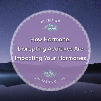 Hormone Disrupting Additives Are Impacting Your Hormones - Go Figure
