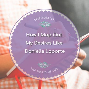 How I Map Out My Desires Like Danielle Laporte